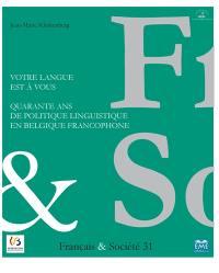 Cahiers français & société. n° 31, Votre langue est à vous
