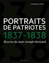 Portraits des Patriotes, 1837-1838