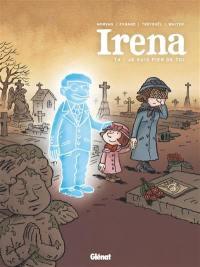 Irena. Volume 4, Je suis fier de toi