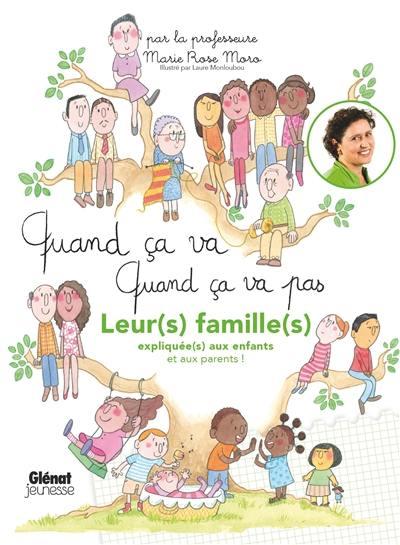 Leur(s) famille(s) expliquée(s) aux enfants et aux parents !