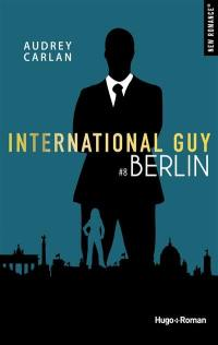 International Guy. Volume 8, Berlin