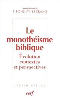 Le monothéisme biblique