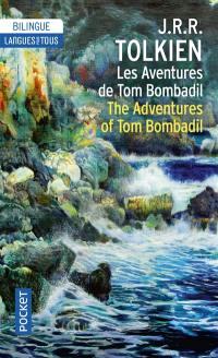 Les aventures de Tom Bombadil. The adventures of Tom Bombadil