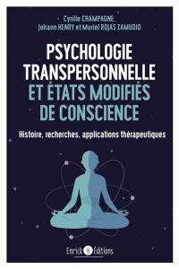 Psychologie transpersonnelle et états modifiés