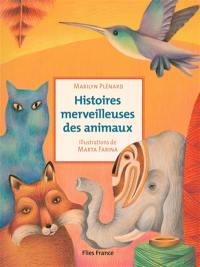 Histoires merveilleuses des animaux