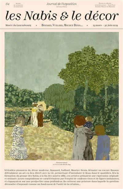 Les nabis & le décor : Bonnard, Vuillard, Maurice Denis... : journal de l'exposition