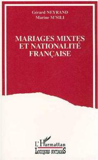 Mariages mixtes et nationalité française