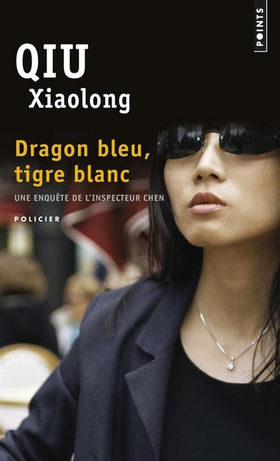 Une enquête de l'inspecteur Chen, Dragon bleu, tigre blanc