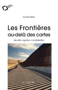 Les frontières, au-delà des cartes