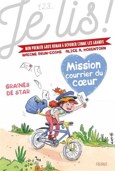 Mission courrier du coeur. Volume 1, Graines de star