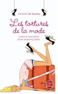 Les tortures de la mode