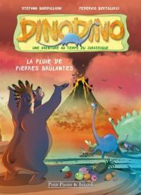 Dinodino. Volume 2, La pluie de pierres brûlantes