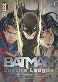 Batman & the Justice League. Volume 3,