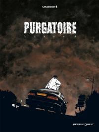 Purgatoire. Volume 3,