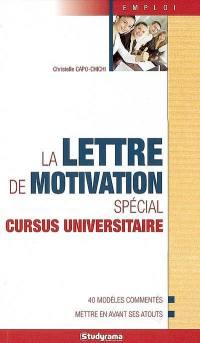 La lettre de motivation, spécial cursus universitaire