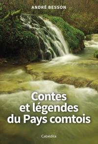 Contes et légendes du pays comtois