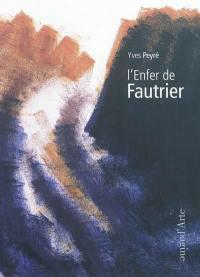 L'enfer de Fautrier