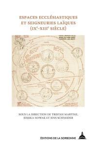 Espaces ecclésiastiques et seigneuries laïques