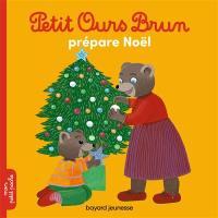 Petit Ours Brun prépare Noël
