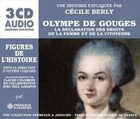 Olympe de Gouges : la Déclaration des droits de la femme et de la citoyenne