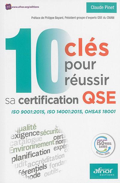 10 clés pour réussir sa certification QSE