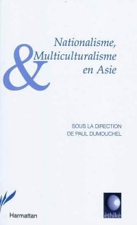 Nationalisme, multiculturalisme en Asie