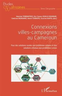 Connexions villes-campagnes au Cameroun