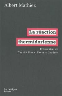 La réaction thermidorienne