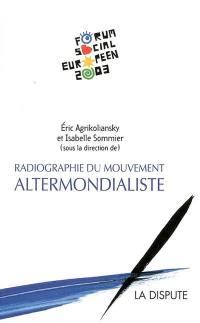 Radiographie du mouvement altermondialiste