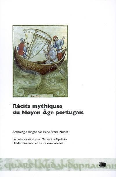 Récits mythiques du Moyen Age portugais