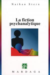 La fiction psychanalytique