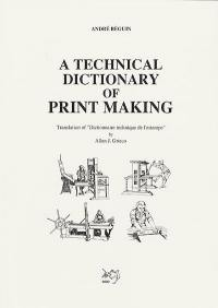 A technical dictionary of print making
