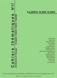 Cahiers thématiques. n° 17, La plaine, le plat, le plan