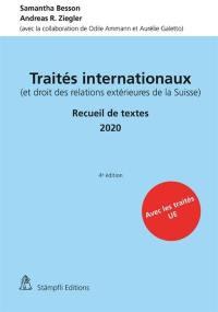 Traités internationaux (et droit des relations extérieures de la Suisse)