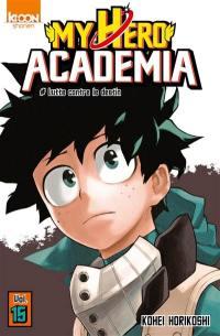 My hero academia. Volume 15, Lutte contre le destin