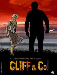 Cliff and Co. Volume 4, Des battements de ton coeur
