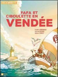 Fafa & Ciboulette, Fafa et Ciboulette en Vendée