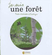 Je suis une forêt