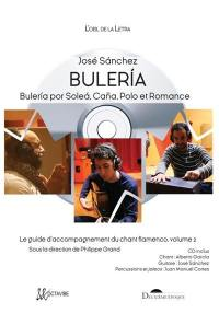 Le guide d'accompagnement du chant flamenco. Volume 2, Buleria