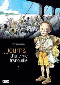 Journal d'une vie tranquille. Volume 1,