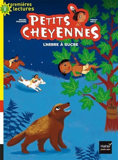 Petits Cheyennes. Volume 8, L'arbre à sucre