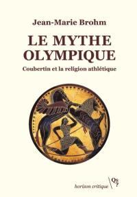 Le mythe olympique