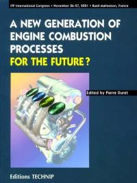 A new generation of engine combustion processes for the future ?