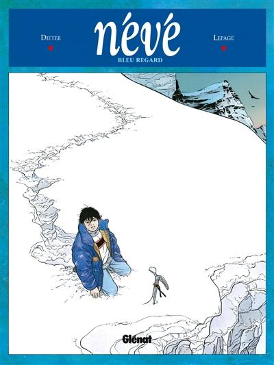 Névé. Volume 1, Bleu regard