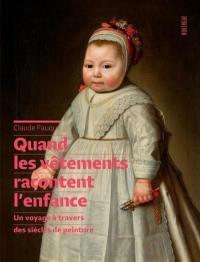 Quand les vêtements racontent l'enfance : un voyage à travers des siècles de peinture