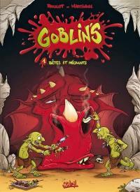 Goblin's. Volume 1, Bêtes et méchants