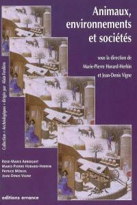 Animaux, environnements et sociétés