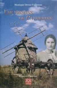 Les prisons de Catherine
