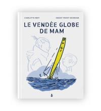 Le Vendée Globe de Mam