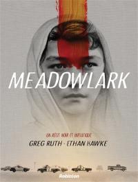 Meadowlark : un récit noir et initiatique